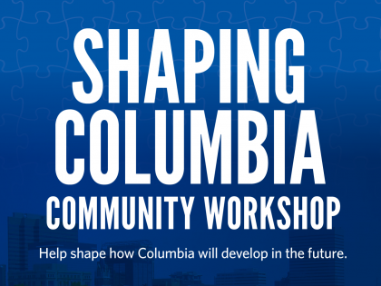 Attend the Shaping Columbia Workshop (May 12)